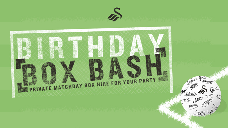 Celebrate in style with a matchday Birthday Box Bash | Swansea